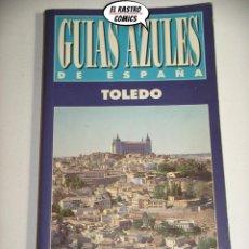Livros: GUÍAS AZULES DE ESPAÑA, TOLEDO, ED. GAESA, E2. Lote 206880877