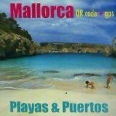 Libros: MALLORCA PLAYAS & PUERTOS. Lote 207068438