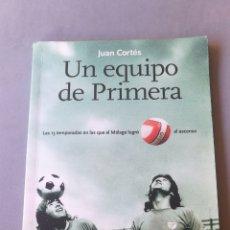 Libros: UN EQUIPO DE PRIMERA. Lote 207422836