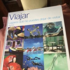 Libros: LIBRO VIAJAR, LUGARES QUE NO PUEDES DEJAR DE VISITAR MUY ILUSTRADO, 248 PGS. EN PASTA DURA.. Lote 208424335