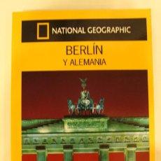 Libros: GUIA VIAJES NATIONAL GEOGRAPHIC. GUIAS AUDI. BERLIN Y ALEMANIA. Lote 210583113