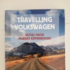 Libros: LIBRO TRAVELING VOLKSWAGEN. EDITORIAL PLANETA 2011. Lote 211807885