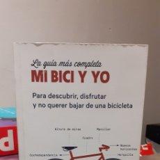 Libros: LA GUÍA MÁS COMPLETA MI BICI Y YO. Lote 211889051