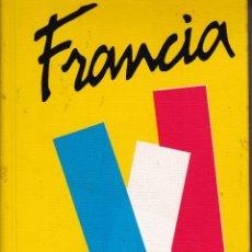 Libros: FRANCIA. GUÍA DE VIAJES.. Lote 212839773