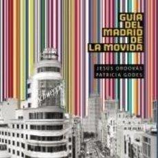 Livros: GUÍA DEL MADRID DE LA MOVIDA. Lote 212985761