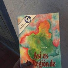 Libros: MURCIA : ASÍ ES LA REGIÓN DE MURCIA. Lote 214702442