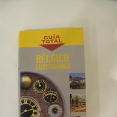 Libros: GUÍA TOTAL BÉLGICA Y LUXEMBURGO. ANAYA TOURING CLUB.. Lote 214742958