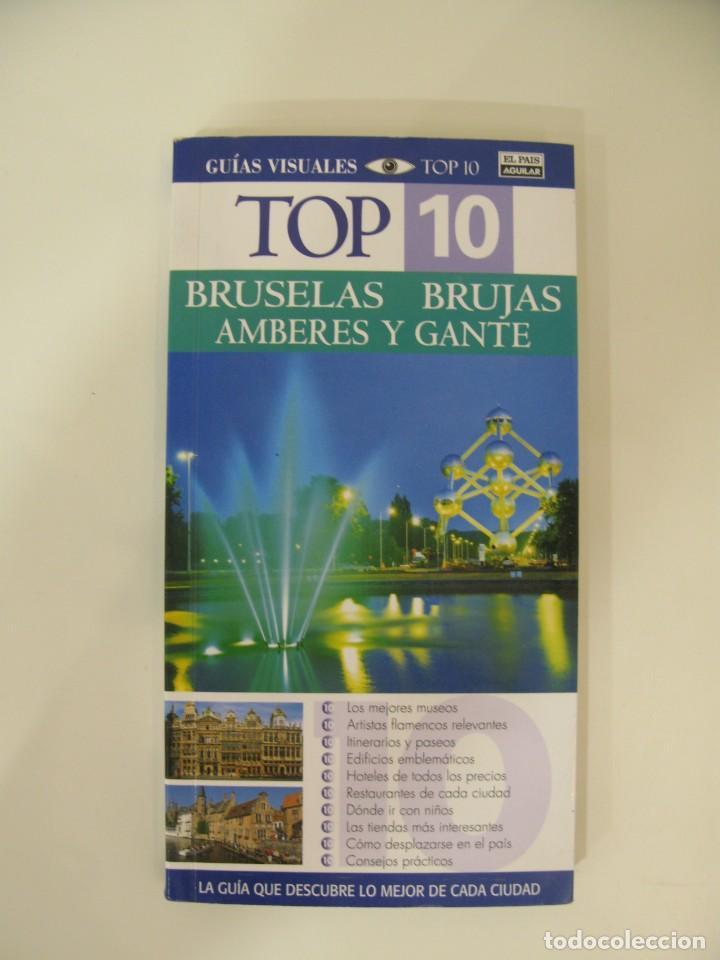 GUÍAS VISUALES TOP 10 BRUSELAS BRUJAS AMBERES Y GANTE (Libros Nuevos - Ocio - Guía de Viajes)