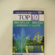 Libros: GUÍAS VISUALES TOP 10 BRUSELAS BRUJAS AMBERES Y GANTE. Lote 214744421