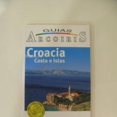 Libros: CROACIA. COSTAS E ISLAS. GUIAS ARCOIRIS. Lote 214745120