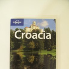 Libros: CROACIA. LONELY PLANET. Lote 214745715