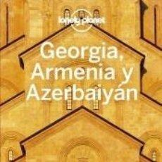 Libros: GEORGIA, ARMENIA Y AZERBAIYÁN 1. Lote 221260538