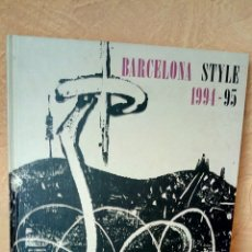Libros: BARCELONA STYLE 1994-1995. Lote 222131522