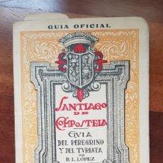Livres: SANTIAGO DE COMPOSTELA GUIA OFICIAL DEL PEREGRINO Y DEL TURISTA ROMÁN LÓPEZ 1944 ECO FRANCISCANO. Lote 223445053