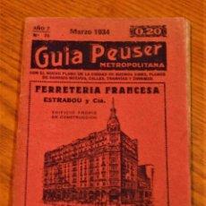 Libros: GUÍA PEUSER METROPOLITANA - BUENOS AIRES - AÑO 7 Nº 75 - MARZO 1934.. Lote 224554522