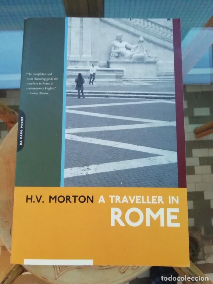 A TRAVELER IN ROME H. V. MORTON EN INGLÉS (Libros Nuevos - Ocio - Guía de Viajes)