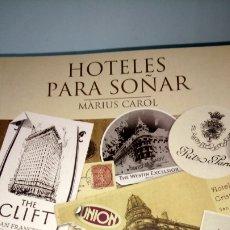 Libros: LIBRO HOTELES PARA SOÑAR. MARIUS CAROL. EDITORIAL LA VANGUARDIA. AÑO 2011.. Lote 228535995