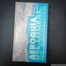 Libros: AEROGUÍA DEL LITORAL DE CATALUÑA, PLANETA, 1995, 1A ED. TAPA DURA. Lote 231188135