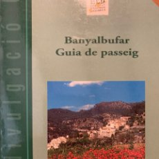 Livros: BANYALBUFAR. GUIA DE PASSEIG. GASPAR VALERO MARTÍ; JAUME ALBERTÍ ALBERTÍ. Lote 232045155