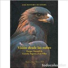 Libros: VISIÓN DESDE LAS NUBES. JOSÉ MONTORO ALCÁNTARA. Lote 235671675