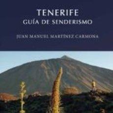 Libros: TENERIFE. GUIA DE SENDERISMO. Lote 236163645