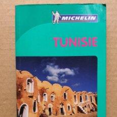 Libros: GUÍA DE VIAJE TUNISIE - VÍA MICHELÍN. Lote 236220020