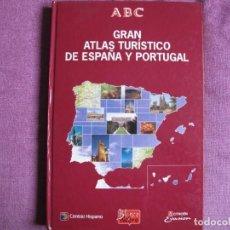 Libros: GRAN ATLAS TURISTICO DE ESPAÑA Y PORTUGAL - PRENSA ESPAÑOLA, ABC, BLANCO Y NEGRO 1994. Lote 237061745