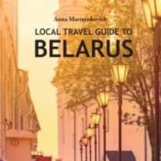 Libros: LOCAL TRAVEL GUIDE TO BELARUS. Lote 237284640