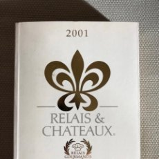 Libros: RELAIS&CHATEAUX. Lote 244495680