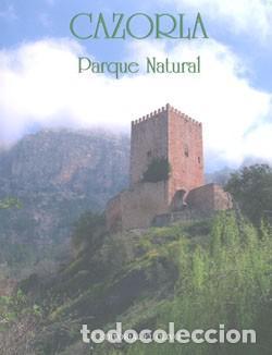 CAZORLA. PARQUE NATURAL. (Libros Nuevos - Ocio - Guía de Viajes)