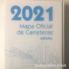 Livros: MAPA OFICIAL DE CARRETERAS ESPAÑA 2021. Lote 248157910