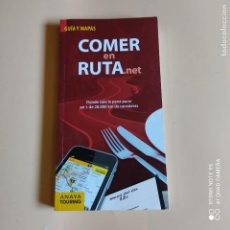 Libros: GUIAS Y MAPAS. COMER EN RUTA.NET. 2013. ANAYA TOURING. 431 PAGS.. Lote 259260515