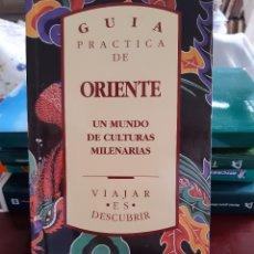 Libros: GUIA PRACTICA DE ORIENTE. Lote 261669405