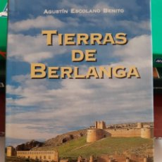 Libros: TIERRAS DE BERLANGA AGUSTIN ESCOLANO BENITO. Lote 261669760