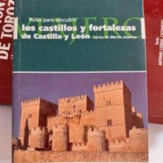Libros: LOS CASTILLOS Y FORTALEZAS DE CASTILLA Y LEON CARLOS MARTIN JIMENEZ. Lote 261669865