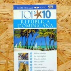 Libros: GUÍA VISUAL. TOP 10. EL PAÍS AGUILAR. REPÚBLICA DOMINICANA. JAMES FERGUSON, 2006.. Lote 261689420