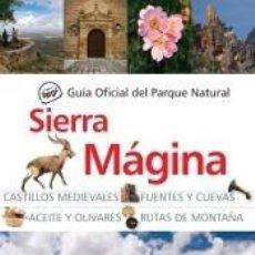 Libros: GUIA OF. PARQUE NATURAL SIERRA MAGINA(9788415338321). Lote 268140524