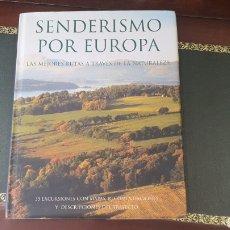 Libros: LIBRO SENDERISMO POR EUROPA. Lote 270530863