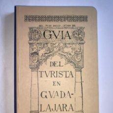 Libros: GUÍA DE TURISTA EN GUADALAJARA. JUAN DIGES ANTÓN. 2010. Lote 270638338