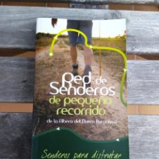 Libros: RED DE SENDEROS DE LA RIBERA DEL DUERO. Lote 270960868
