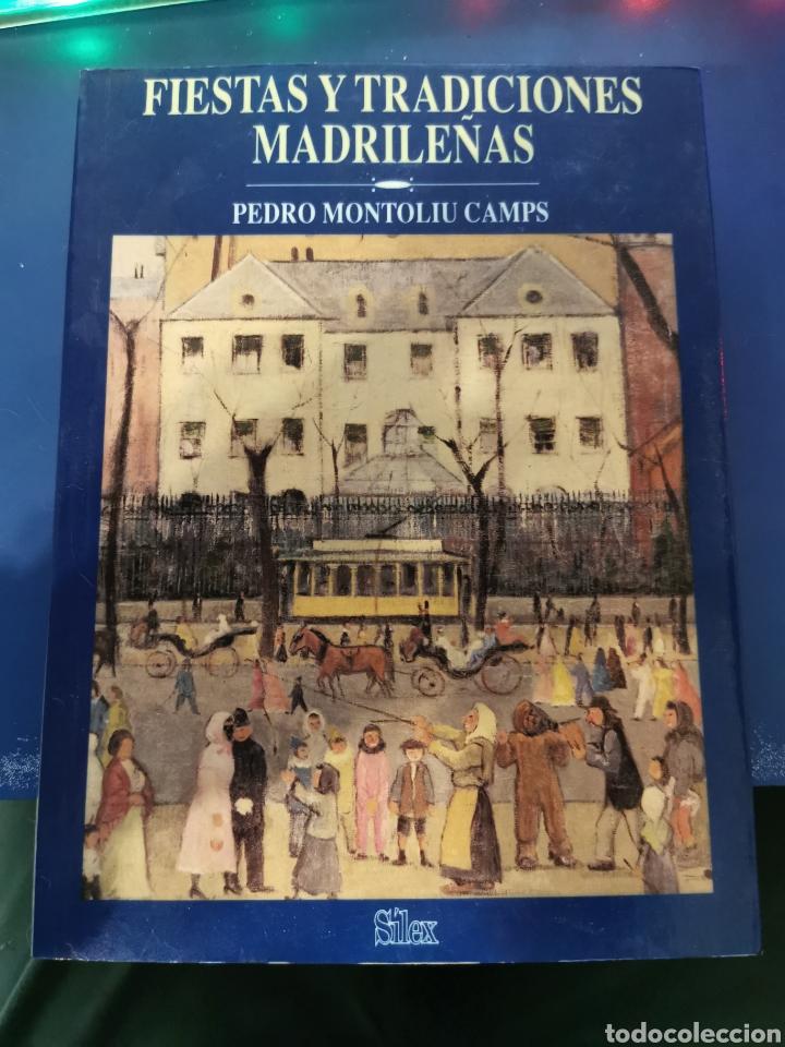 FIESTAS Y TRADICIONES MADRILEÑAS PEDRO MONTOLIU CAMPS (Libros Nuevos - Ocio - Guía de Viajes)