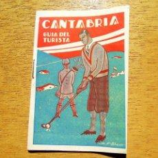 Libros: GUÍA TURÍSTICA DE CANTABRIA DEL AÑO 1929.. Lote 276365153