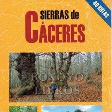 Libros: RECIO VICENTE, ROGELIO. SIERRAS DE CÁCERES. Lote 278473923