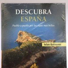 Libros: DESCUBRA ESPAÑA - ISLAS BALEARES. Lote 279401833