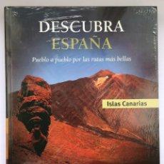 Libros: DESCUBRA ESPAÑA - ISLAS CANARIAS. Lote 279413063