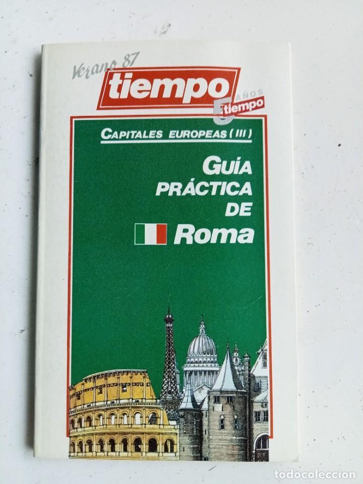GUÍA PRÁCTICA DE ROMA, REVISTA TIEMPO 1987 (Libros Nuevos - Ocio - Guía de Viajes)