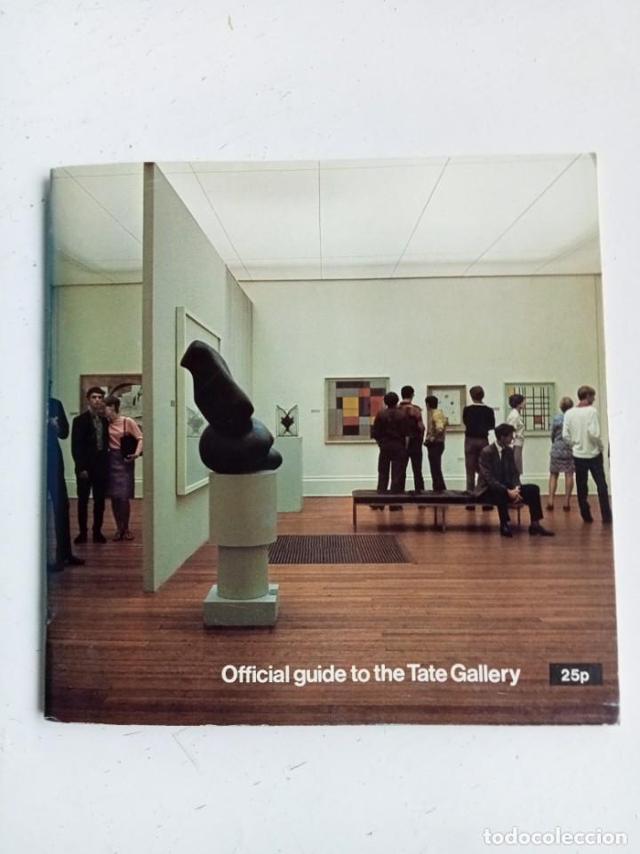 GUÍA OFICIAL DE LA TATE GALLERY (LONDRES), 1970, ESCRITA EN INGLÉS (Libros Nuevos - Ocio - Guía de Viajes)