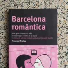 Libros: BARCELONA ROMÁNTICA. Lote 288152423
