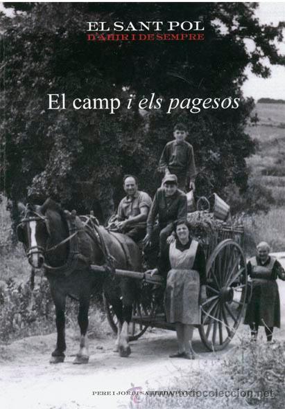 LLIBRE EL CAMP I ELS PAGESOS, SANT POL DE MAR (Libros Nuevos - Historia - Historia Antigua)