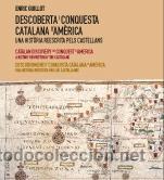 HISTORIA DE ESPAÑA. AUTONOMÍAS. DESCOBERTA I CONQUESTA CATALANA D'AMÈRICA - ENRIC GUILLOT (CARTONÉ) (Libros Nuevos - Historia - Historia Antigua)
